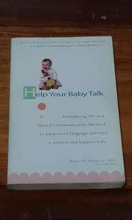Help your Baby talk: introducing the new shared communication method to jump-start language and have a smarter and happier baby