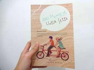 Aku Memilih untuk Setia - novel by Lovya Diani