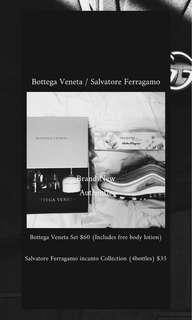 Bottega Veneta / Salvatore Ferragamo Incanto