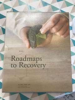 Roadmaps to Recovery (by famous PD Dr Ang Poon Liat)