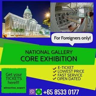 National Gallery Singapore + Core Exhibition ( for foreigner only)