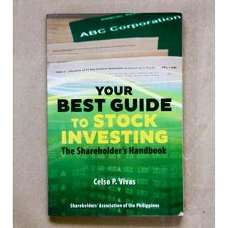 Your Guide to Stock Investing: The Shareholder's Handbook by Celso P. Vivas