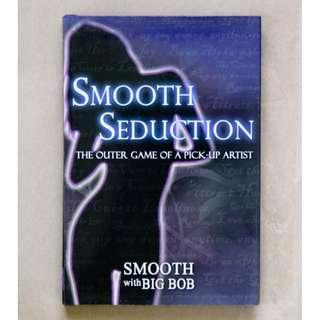 Smooth Seduction: The Outer Game of a Pick-Up Artist