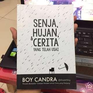 Boy Candra - SENJA, HUJAN, & CERITA YANG TELAH USAI