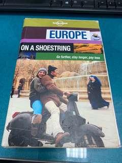 Europe on a shoestring budget by The Lonely Planet