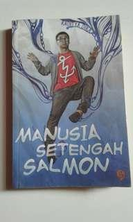 Novel Manusia Setengah Salmon by Raditya Dika