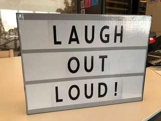 Laugh out loud light box