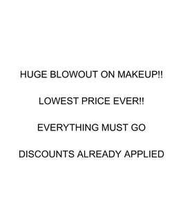 HUGE SALE ON MAKEUP CHECK MY PROFILE!!