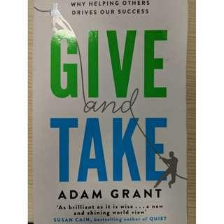 Give And Take: Why Helping Others Drives Our Success (Adam Grant)