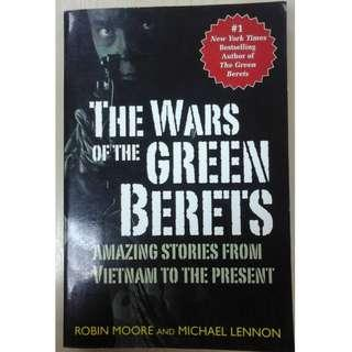 The Wars of The Green Berets (#1 New York Times Bestselling Author of The Green Berets)