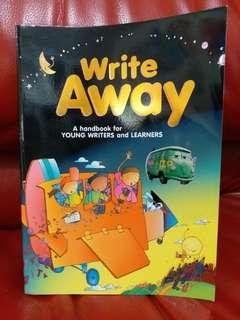 Write Away_A handbook for YOUNG WRITERS and LEARNERS