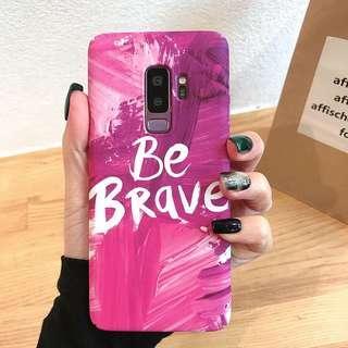Be brave   samsung s8 s9 case