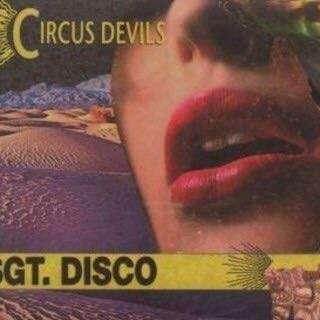 🚚 circus devils- sergeant disco 2lp