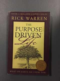 The Purpose Driven: Life by Rick Warren