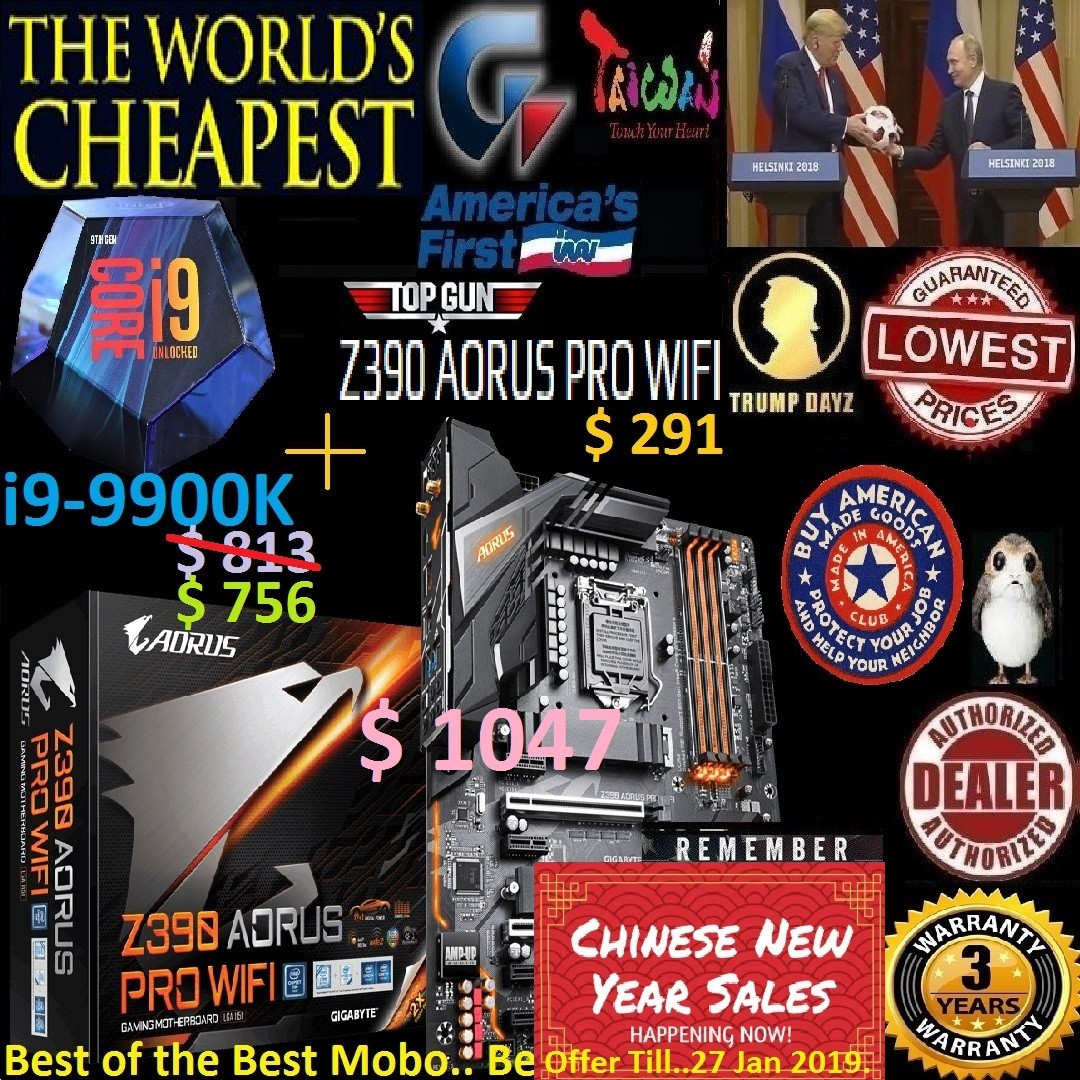 Intel core i9-9900K ($756) Cache up to 5GHz + Z390 AORUS PRO WIFI ($291)  World's Cheapest Sales Bundle   , Combine with Mobo Bundle price shown