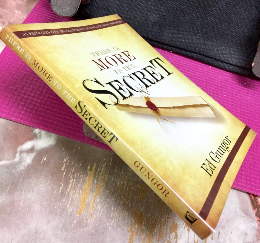 There is More to the Secret: An Examination of Rhonda Byrnes Bestselling Book The Secret