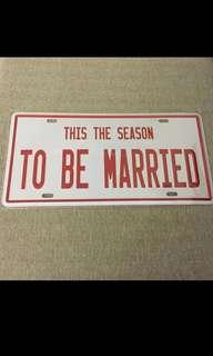 BN This The Season To Be Married Tin Car Plate carplate metal sign
