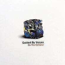 🚚 guided by voices - do the collapsed LP
