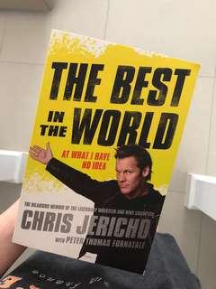 Chris Jericho - The Best In The World...At What, I Have No Idea