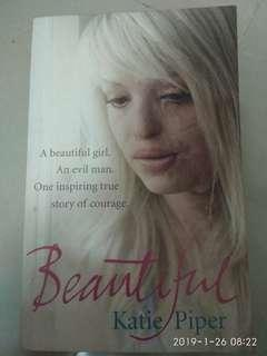 True story - BEAUTIFUL by Katie Piper