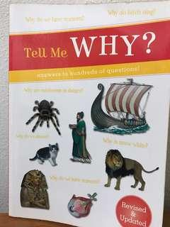 Tell me why? Not young scientists magazine