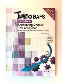 Turbo BAFS - Elective Part A2 Accounting Module: Cost Accounting