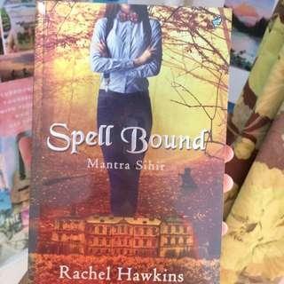 Spell Bound Book by Rachel Hawkins (Hex Hall #3)