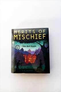 Merits Of Mischief: The Bad Apple by T. R. Burns