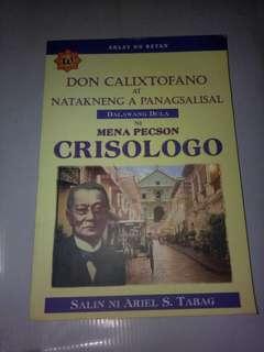 Don Calixtofano At Natakneng A Panagsalisal Dalawang Dula Ni Mena Pecson Crisologo