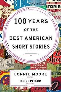 LOOKING FOR: 100 Years of Best American Short Stories