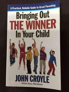 Bringing Out The Winner In Your Child