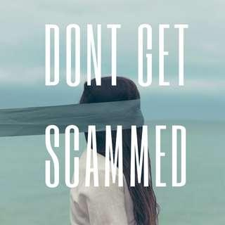 TIPS TO NOT GET SCAMMED