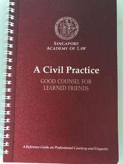 A Civil Practice - Good Counsel for Learned Friends