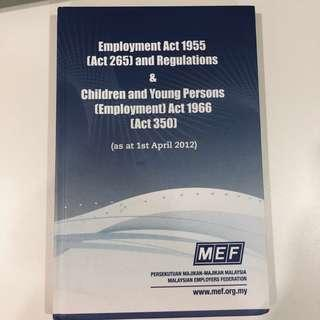 Employment Act 1995 [Act265] and Regulations Law Book