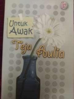Malay Novel - Untuk Awak Teja Aulia