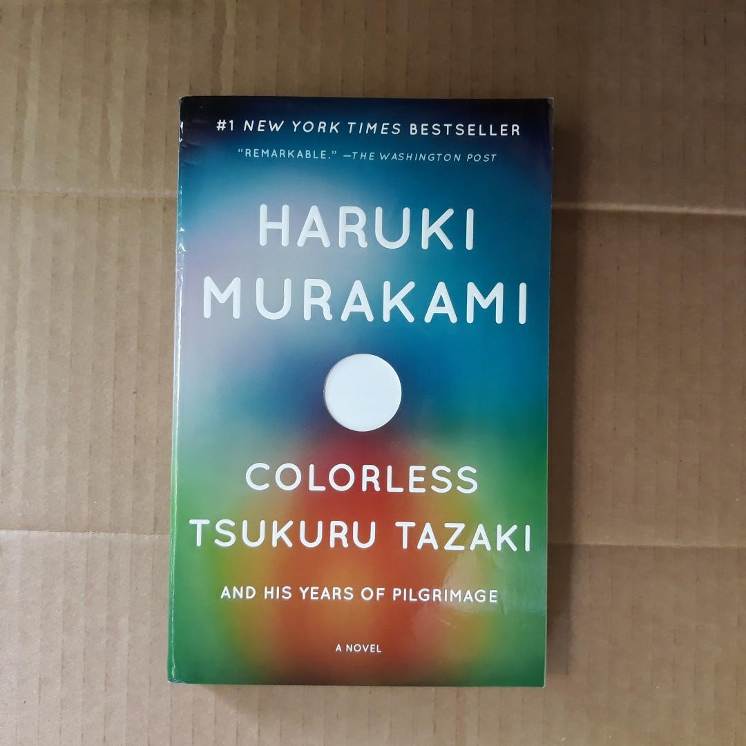 Colorless Tsukuru Tazaki and His Years of Piligrimage by Haruki Murakami