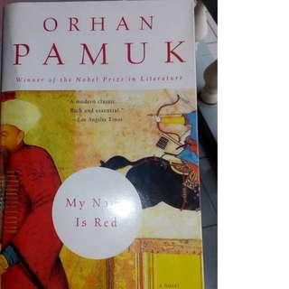 I am Red by Orphan Pamuk (Winner of 2006 Nobel Prize)