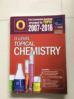 O Level TYS topical Chemistry 2007 to 2016