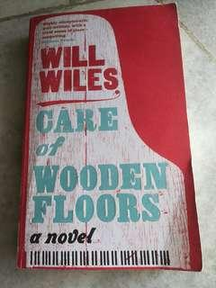 Care of Wooden Floors (Will Wiles)