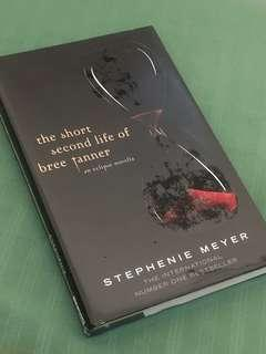The Short Second Life of Bree Tanner - an eclipse novella by Stephenie Meyer (english novel)