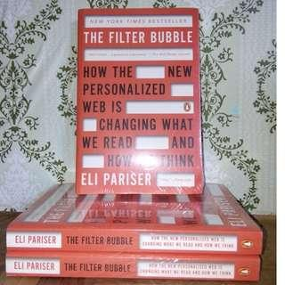 How The personalized Web is Changing What We Read and How we Think by Eli Pariser