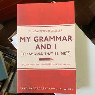 My Grammar and I by Caroline Taggart and J.A Wines