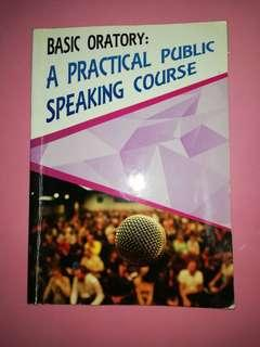Basic Oratory: A Practical Public Speaking Course