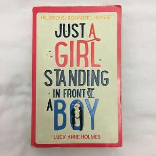 Just a girl standing infront of a boy - Lucy Ann Holmes