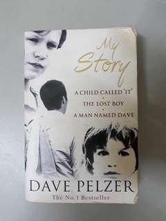My Story - A Child Called It by Dave Pelzer