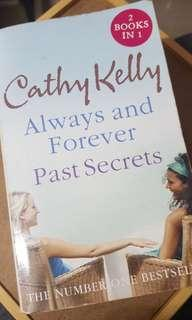 3 for $5 Cathy Kelly - Always and Forever & Past Secrets