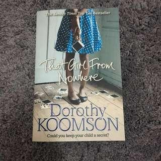 That Girl From Nowhere - Dorothy Koomson (Fiction Book)