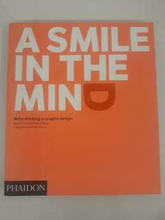 A Smile In The Mind - Witty Thinking in Graphic Design