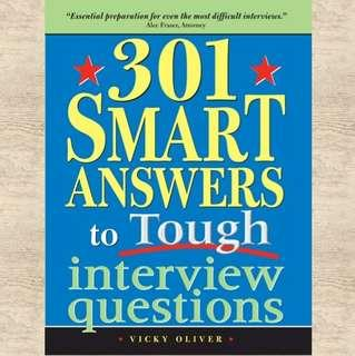 301 Smart Answers for Tough Interview Questions