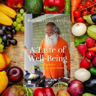 🚚 🔥 A Taste of Well - Being: Sadhguru's Insights for Your Gastronomics